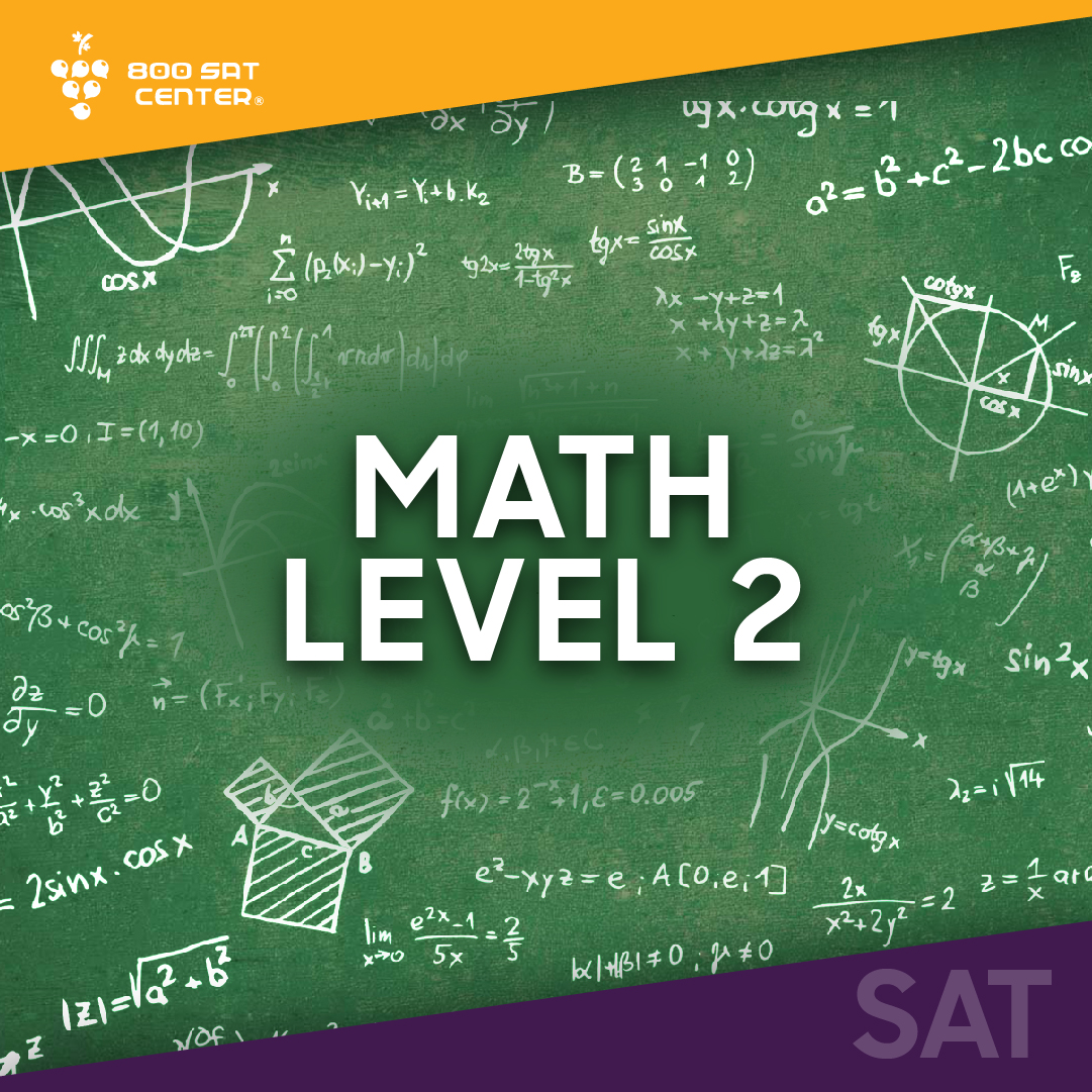 MATH LEVEL 2 SAT SUBJECT STUDY GUIDE