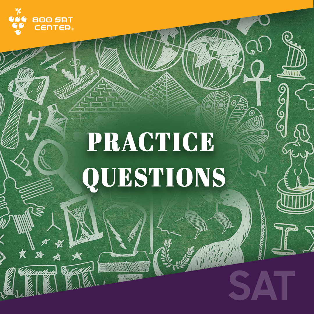 SAT SUBJECT PRACTICE QUESTIONS ( For Free Promo Code: 800SAT2020 )