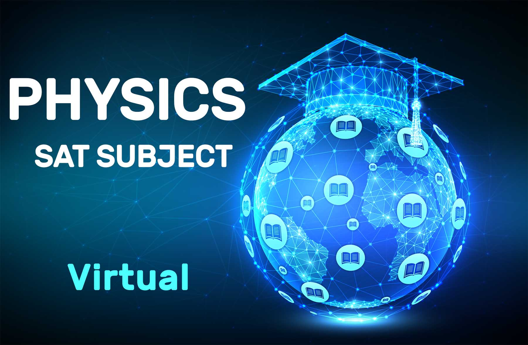 PHYSICS SAT SUBJECT – Virtual