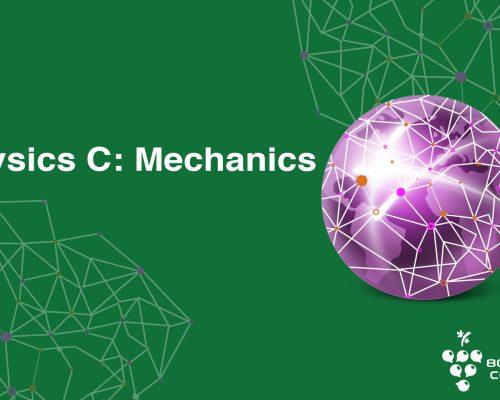 Physics C: Mechanics AP Course